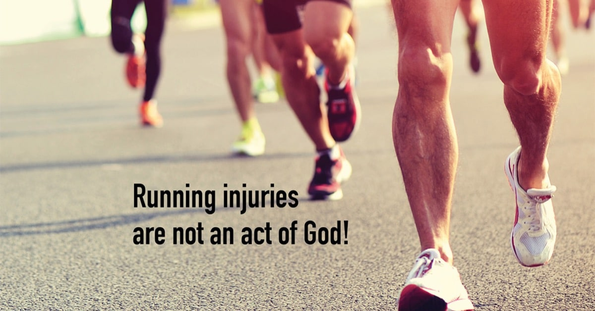 Running injuries are not an act of God!